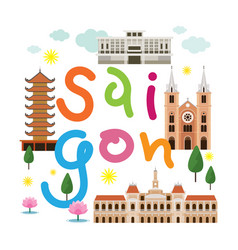 Saigon or ho chi minh city vietnam travel vector