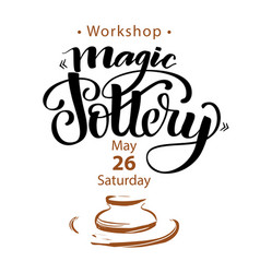 Announcement of pottery workshop vector