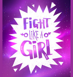 Fight like a girl slogan lettering poster vector