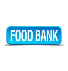 Food bank blue 3d realistic square isolated button vector