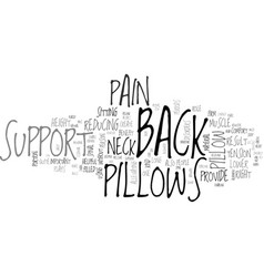 Back support pillows text word cloud concept vector