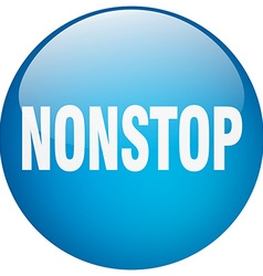 Nonstop blue round gel isolated push button vector