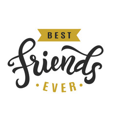 best friends ever friendship day cute poster vector image