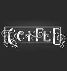 coffee lettering vector image
