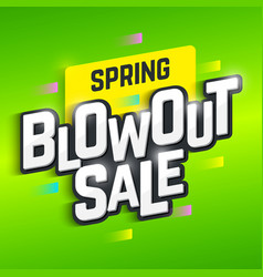 Spring blowout sale banner special offer big sale vector