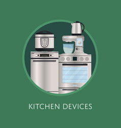 Modern kitchen electronic devices poster vector