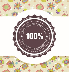 Satisfaction guaranteed sign vector