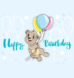 Bear with balloons card happy birthday vector