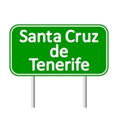 Santa cruz de tenerife road sign vector