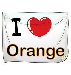 I love orange vector image vector image
