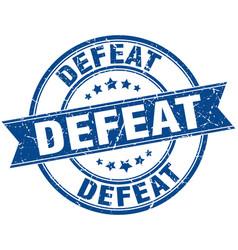 Defeat round grunge ribbon stamp vector