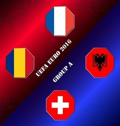 Uefa euro 2016 at france member in group a vector