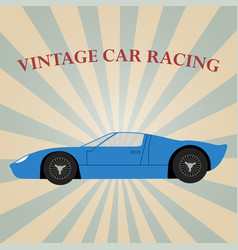 Vintage sport racing car vector