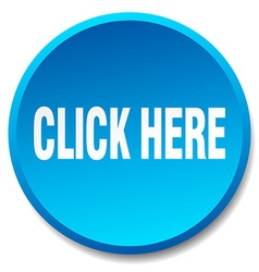 Click here blue round flat isolated push button vector