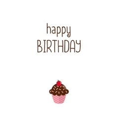 Happy birthday greeting card with pink cupcake on vector image