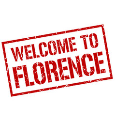 Welcome to florence stamp vector