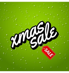Xmas Sale Christmas sale card with lettering vector image