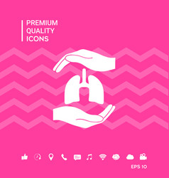 Hands holding lungs - protection symbol vector