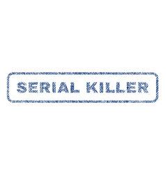 serial killer textile stamp vector image