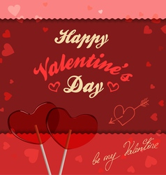 Valentine card with lollipops heart-shaped vector