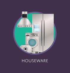 Kitchen electronic houseware equipment poster vector