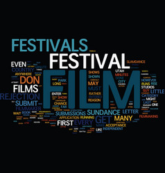 Film festivals and the filmmaker text background vector