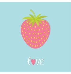 Love strawberry and leaf flat design happy vector