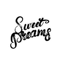 Sweet dreams hand written calligraphy lettering vector image