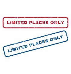 Limited places only rubber stamps vector