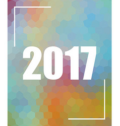 Colored polygonal background with year 2017 vector