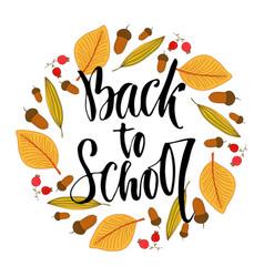 Back to school calligraphic phrase on autumn vector