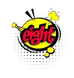Comic sound effects pop art eight vector