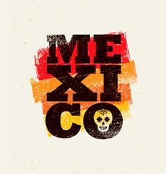 Mexico background creative grunge texture vector