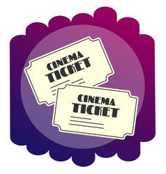 Bright flat icon tickets to the cinema watching vector