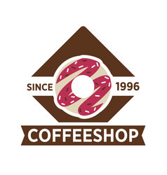 Coffee shop since 1996 emblem with sweet donut vector