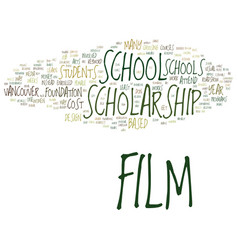 Film scholarship school text background word vector