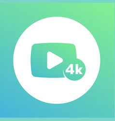 4k video content icon vector