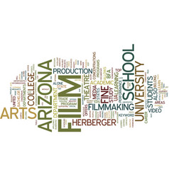 Film school in arizona text background word cloud vector