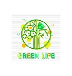 Green Life Concept Green Life Banner Green Life vector image