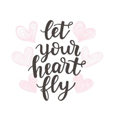Let Your Heart Fly vector image