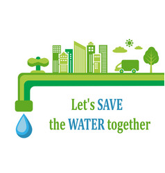 water conservation and ecology vector image vector image