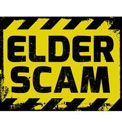Elder scam sign vector