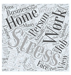 Working from home managing stress at ease word vector