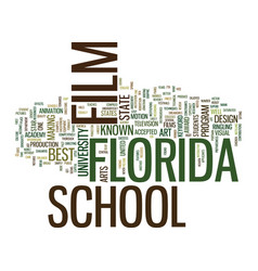 Film school in florida text background word cloud vector
