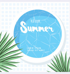 Hello summer holiday greeting card vector