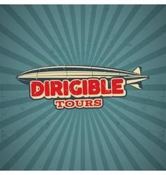 Vintage airship poster design Retro Dirigible 50s vector image vector image
