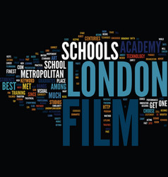 film school in london text background word cloud vector image vector image