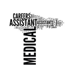 Medical assistant careers text background word vector