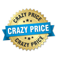 crazy price round isolated gold badge vector image