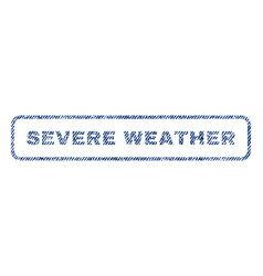 severe weather textile stamp vector image vector image